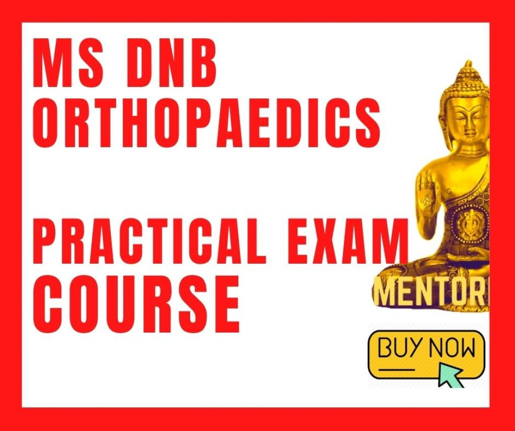 dnb ms Orthopaedic practical exam course