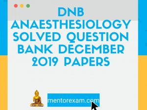 anaesthesiology solved question bank papers answers