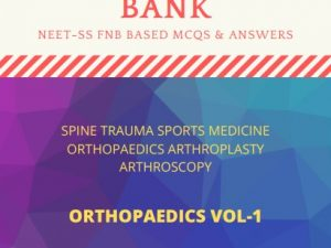 Question bank with answers for Fellowship Entrance test conducted by natboard for Orthopaedics Trauma, Spine surgery, hand and Sports medicine. NEET SS Superspeciality exam based MCQs MCQs with answers Very helpful to get good rank