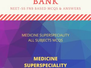 Medicine Superspecialities NEET-SS Question Bank VOL3