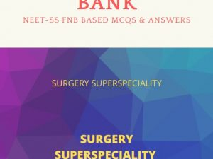 Surgery NEET-SS Surgical specialities MCQ Question Bank