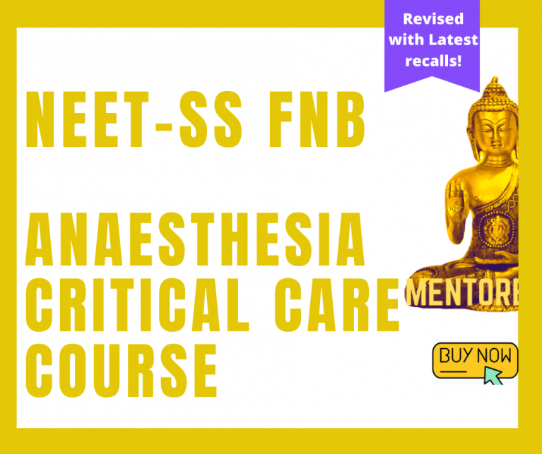 NEET-SS FNB Anaesthesia Critical Care Course