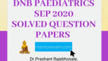 Recent DNB MD Pediatrics Solved Theory Papers